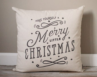 Have Yourself A Merry Little Christmas | Christmas Pillow | Holiday Pillow | Christmas Gift | Rustic Decor | Holiday Decor | Christmas Decor