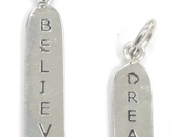Two Vintage DREAM and BELIEVE Sterling Silver 925 Charms in Great Condition