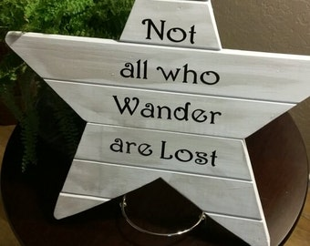 Wanderlust-Not all who Wander are Lost Wood Star