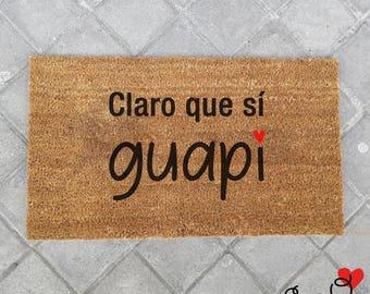 """Doormat """"Sure you do, Guapi"""""""