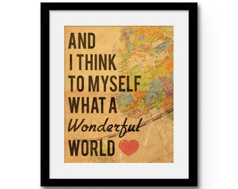 "What a Wonderful World Typographical Art Print - 8x10"" or 11x14"" Louis Armstrong Song Lyrics Map Wall Art Print"