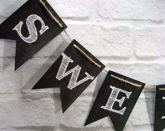Sweets Chalkboard Style Banner, Bride Groom wedding bunting, wedding photo prop reception backdrop decor sign