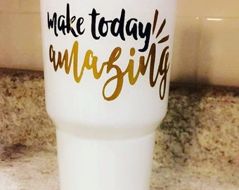 Make Today Amazing Decal