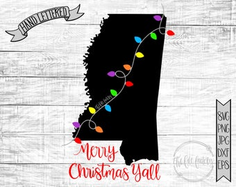 Merry Christmas Y'all Mississippi Christmas Lights SVG / Merry Christmas Y'all Cut File and Printable / Commercial Use