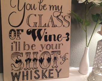 16x20 Custom, Hand Painted Country Song Quote