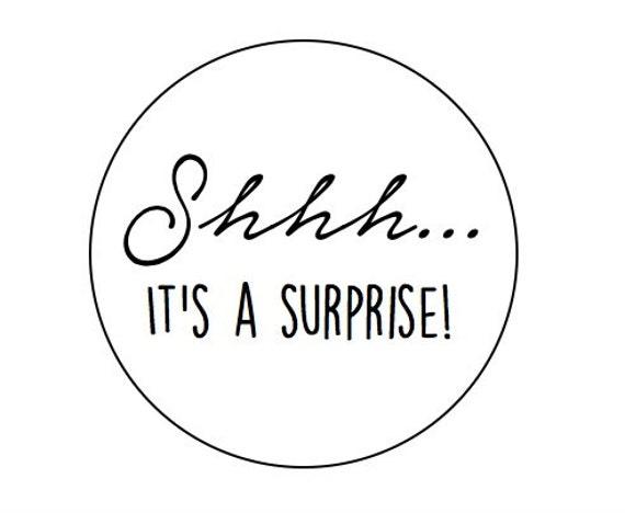 Shh its a surprise