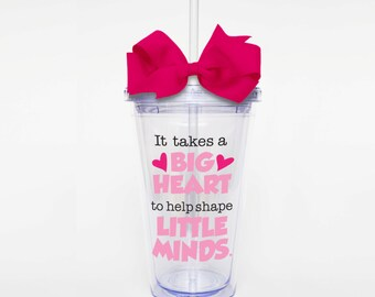 Big Heart, Little Minds - Acrylic Tumbler Personalized Cup