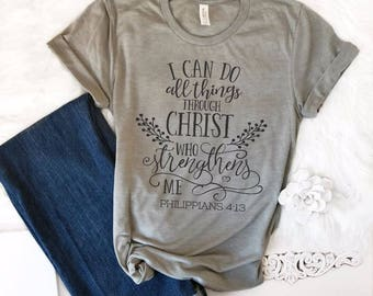 I Can Do All Things Through Christ Christian T-Shirt for Women, Christian Shirt, Christian Gifts for Her, Christian Tee, Religious Shirts
