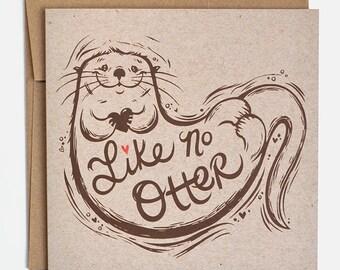 Otter Valentines Card - Otter Card,  Otter Anniversary Card, Love Card, Pun Card, Animal Valentine
