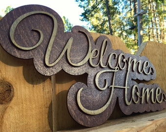 Laser Cut Welcome Home Sign