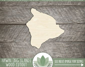Hawaii Big Island, Big Island Hawaii Unfinished Wood Laser Cut Shape, DIY Craft Supply, Many Size Options