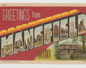 Linen Postcard, Greetings from Mansfield, Ohio, Large Letter, ca 1945
