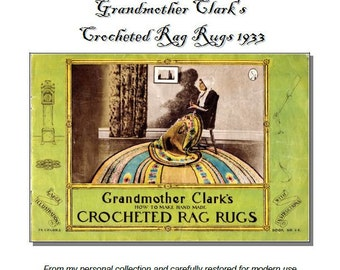 Crochet Rag Rug patterns 1933 -PDF Grandmother Clark's 16 pages reproduction