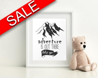 Wall Art Adventure Is Out There Digital Print Adventure Is Out There Poster Art Adventure Is Out There Wall Art Print Adventure Is Out There
