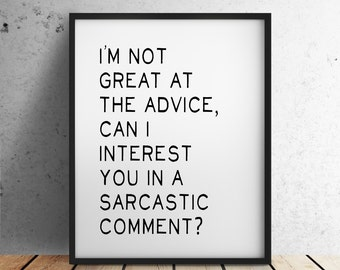 """Friends Digital Download """"Can I Interest You In A Sarcastic Comment?"""" Chandler Bing Quote"""