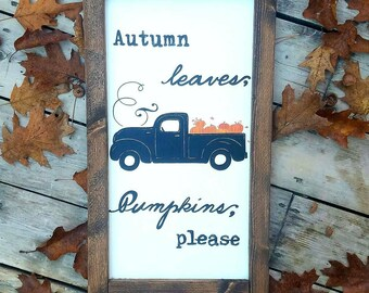 Autumn leaves, pumpkins please sign. 2 ft by 1 ft. Fall sign, fall decor, Autumn sign, pumpkins sign, farmhouse sign