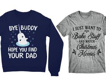 Mr. Narwhal Elf Sweatshirt, Funny Christmas Sweater, Elf Movie Shirt, Bye Buddy Shirt, Buddy The Elf Shirt, Bake Stuff, Christmas Movies,