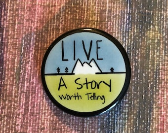Live A Story Worth Telling pin