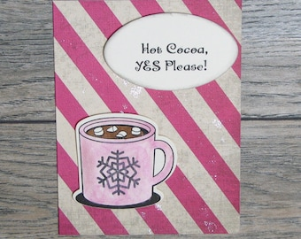 Hot Cocoa, Yes Please Distressed Rose Pink handcrafted card-CB123117-21