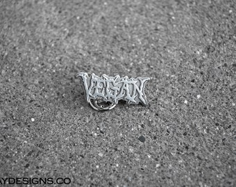 Vegan Die Struck Pin