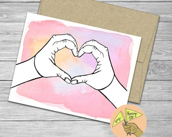 Heart Hands, Love, new baby, baby shower,  blank card, engagement, encouragement, congratulations, anniversary, wedding, pink watercolor