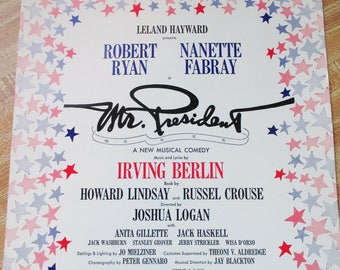 """Vintage 1962 Sheet Music from Musical Comedy with Robert Ryan/Nanette Fabray - """" Mr. President"""" Estate find from large paper collector!"""