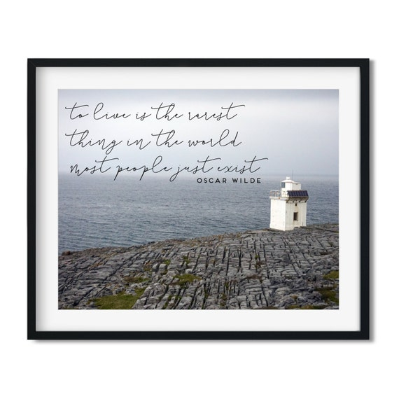 Most People Just Exist - Oscar Wilde Coast of Ireland Art Print