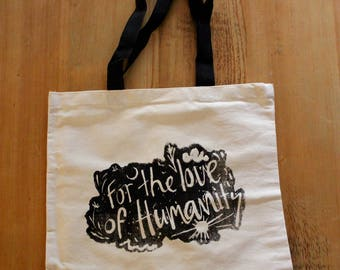 For the Love of Humanity - Tote Bag