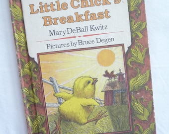 Little Chicks Breakfast, Vintage Childrens Book, Vintage 1983, Mary DeBall Degen, I Can Read Book, Hardcover Book, Nice Pictures, Chickens