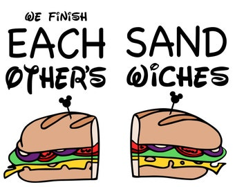 We Finish Each Other's Sandwiches - svg file