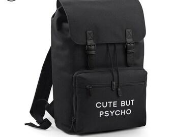 Cute But Psycho Backpack Bag Slogan Back Pack Rucksack