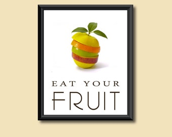 Healthy Diet Eat Your Fruit Kitchen Art Decor DIGITAL PRINT