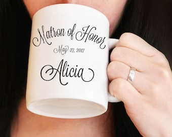 Matron Of Honor Mug, Personalized Matron of Honor Gift, Wedding Party Gift Idea, Gift for Maid of Honor, Bridal Party Gift, Coffee Mug