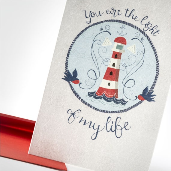 THE LIGHTHOUSE Love card. Nautical style. Inspirational. You are the light of my life. Lighthouse. Embossed card. For him. For her