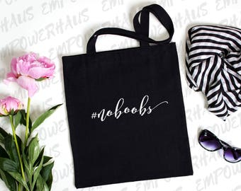 "Breast Cancer Gift - ""HASHTAG #noboobs"" Tote Bag - Cancerversary - Chemo Care Package - Funny Mastectomy Quote - Going Flat - Breastless"
