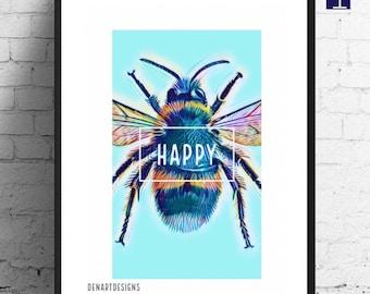 Bee Happy Print - Home Decor/ House Warming/Beekeeper's gift