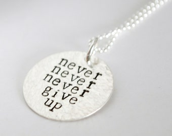 Custom date sobriety jewelry charm recovery gift anniversary encouragement jewelry never never never give up hand stamped sterling silver encouragement necklace aloadofball Images