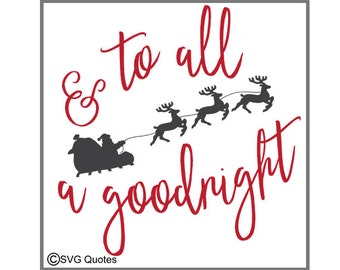 And To All A Goodnight SVG DXF EPS Cutting File For Cricut Explore,Silhouette& More. Instant Download. Personal and Commercial Use. Vinyl
