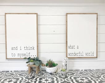And I think to myself what a wonderful world, farmhouse signs,over the bed signsShiplap, Rustic,Barnhouse