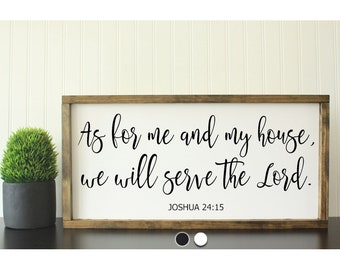 As For Me and My House We Will Serve the Lord | Farmhouse Sign | Framed Wood Sign | Home Decor |Rustic Wall Decor |Housewarming |Fixer Upper