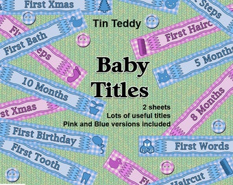 "Baby Titles Printable Digital Collage Sheets - 2 sheets of handy 6"" titles and milestones for scrapbook pages and other crafts"