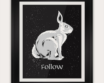 Follow the White Rabbit - 11x14 Inches - Office, Study, Bedroom Decor - Handmade Screenprint Poster Art