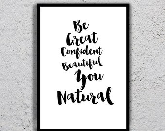 "Inspirational Quote ""Be Gerat Confident..."" Printable, Digital Art, inspirational quote, Motivational Art, Print, Gift Idea."