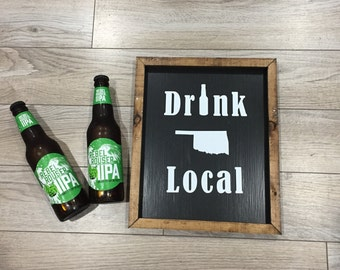 Drink Local Home State Sign