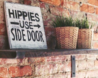 Hippies Use Side Door