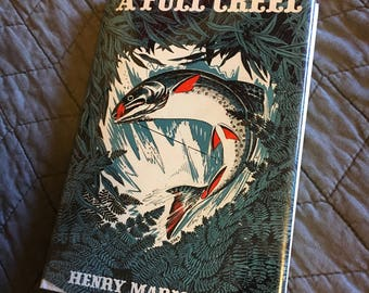 A Full Creel by Henry Marion Hall - 1946 1st Edition