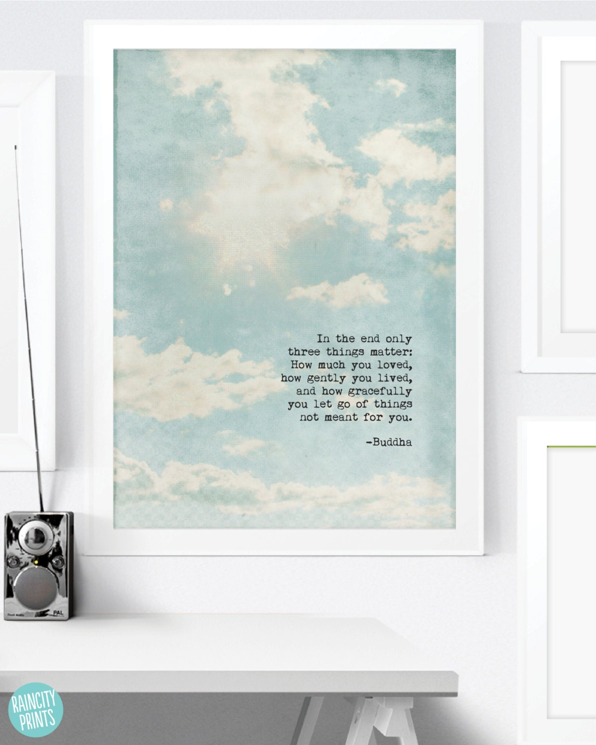 Buddha Quote. Inspirational Art Print. In The End Only 3