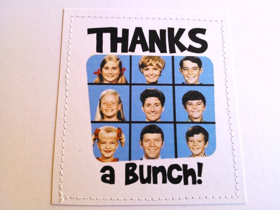 Retro Thank You Card. Thanks A Bunch. The Brady Bunch 70s Tv