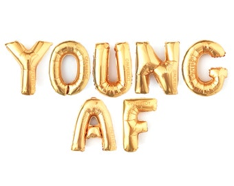 Young AF Balloon Sign - Gold Banner with Tassels - 18, 21, 30, 40, 50, 60 Birthday Decorations Rose Pink Black Metallic