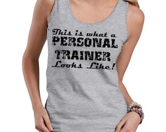 This Is What A Personal Trainer Looks Like Tank Top Gift For Personal Trainer Ladies Tank Top